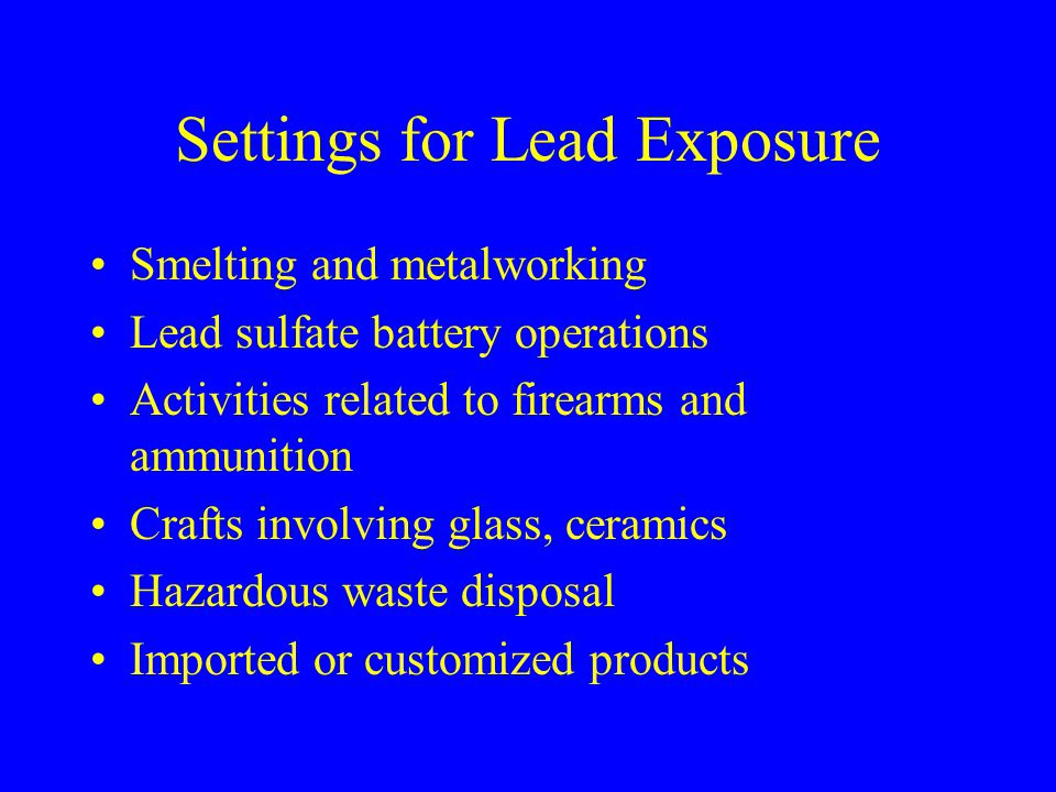 Settings for Lead Exposure
