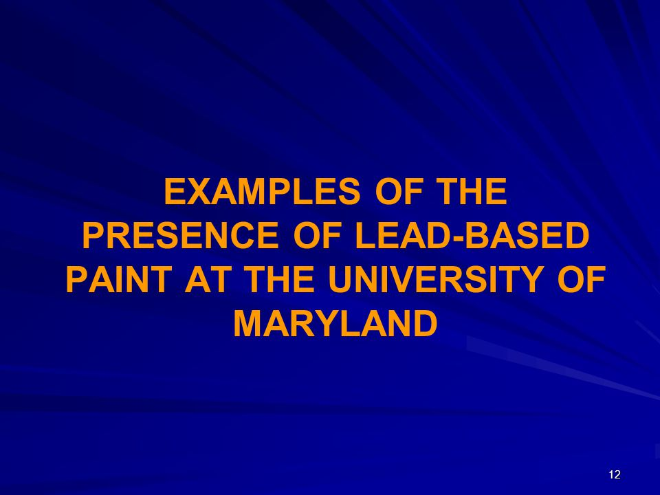 Examples of the presence of lead-based paint at the University of Maryland