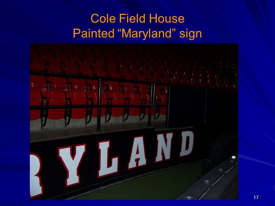 Cole Field House Painted Maryland sign