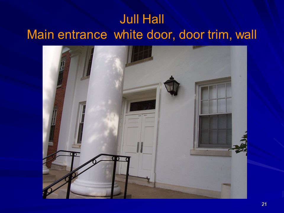 Jull Hall Main entrance white door, door trim, wall