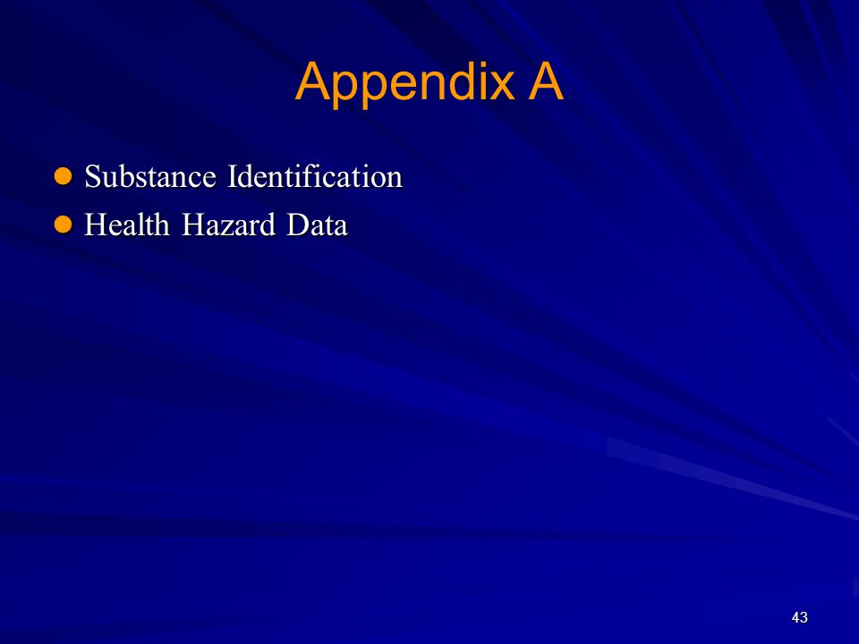 Appendix A Substance Identification Health Hazard Data