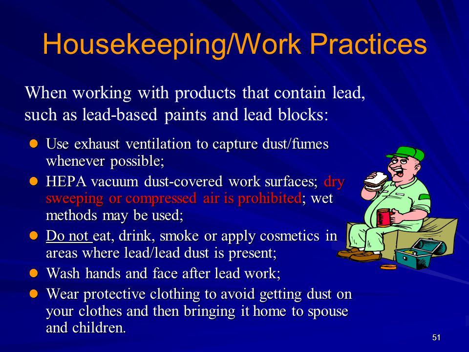 Housekeeping/Work Practices