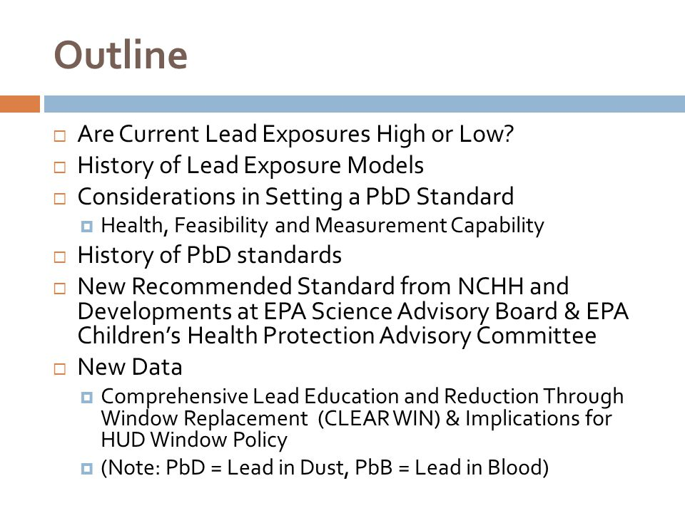 Outline Are Current Lead Exposures High or Low