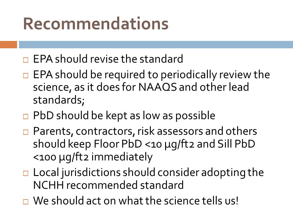 Recommendations EPA should revise the standard