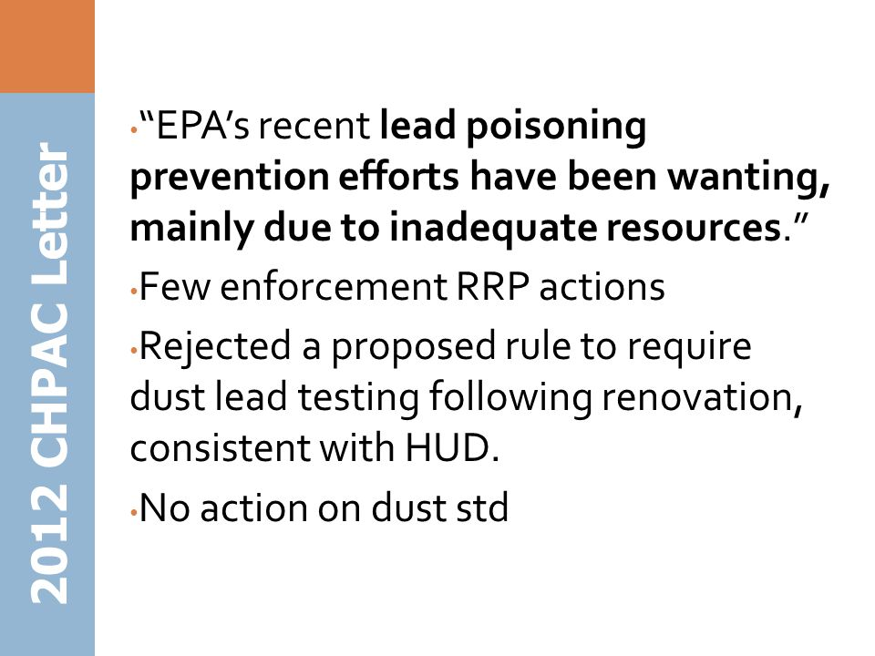 EPA's recent lead poisoning prevention efforts have been wanting, mainly due to inadequate resources.