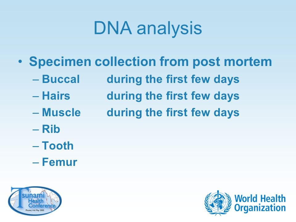 DNA analysis Specimen collection from post mortem