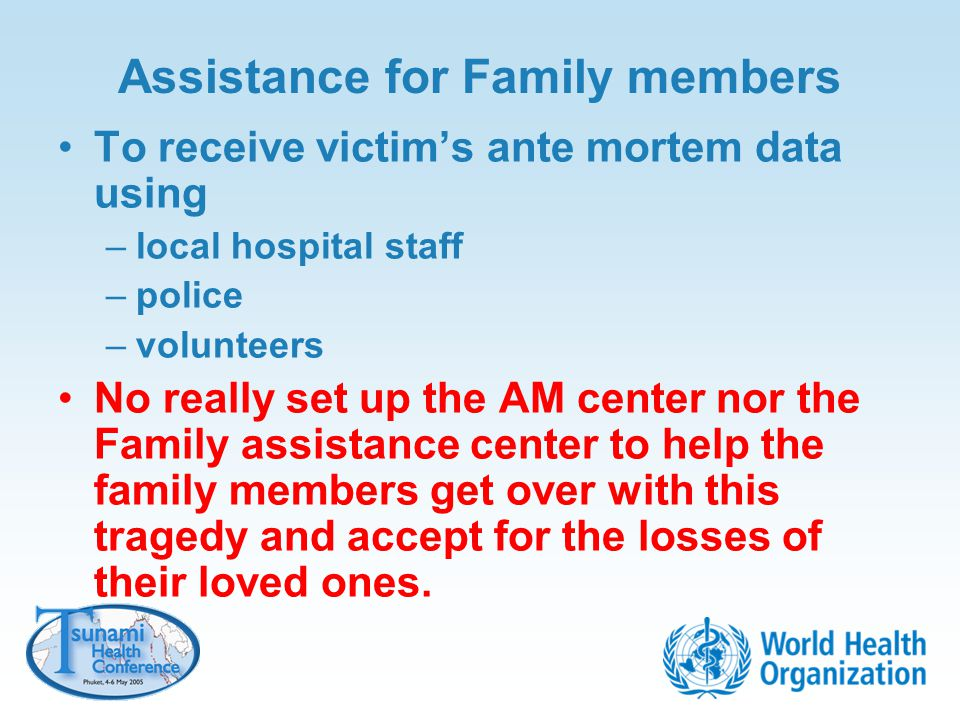 Assistance for Family members