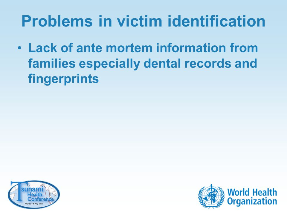 Problems in victim identification