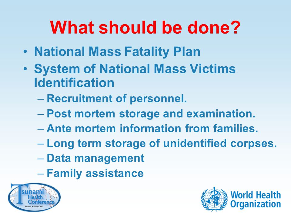 What should be done National Mass Fatality Plan