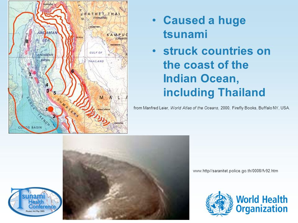 struck countries on the coast of the Indian Ocean, including Thailand