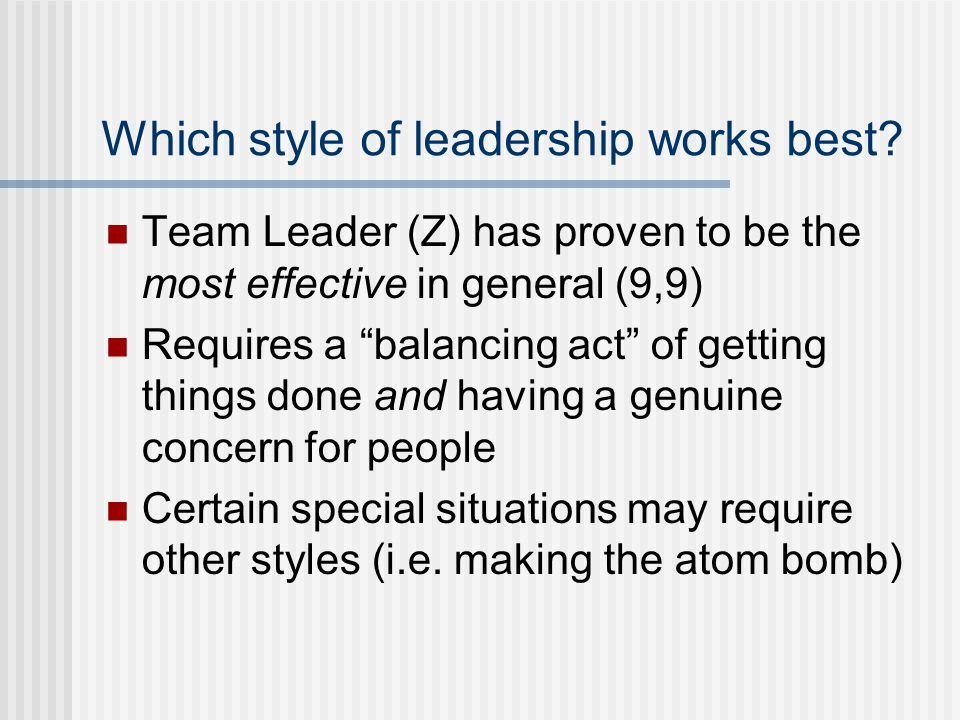 Which style of leadership works best