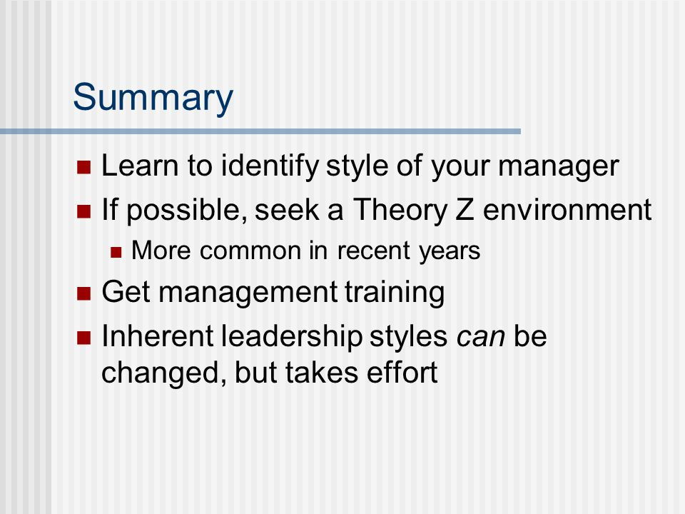 Summary Learn to identify style of your manager