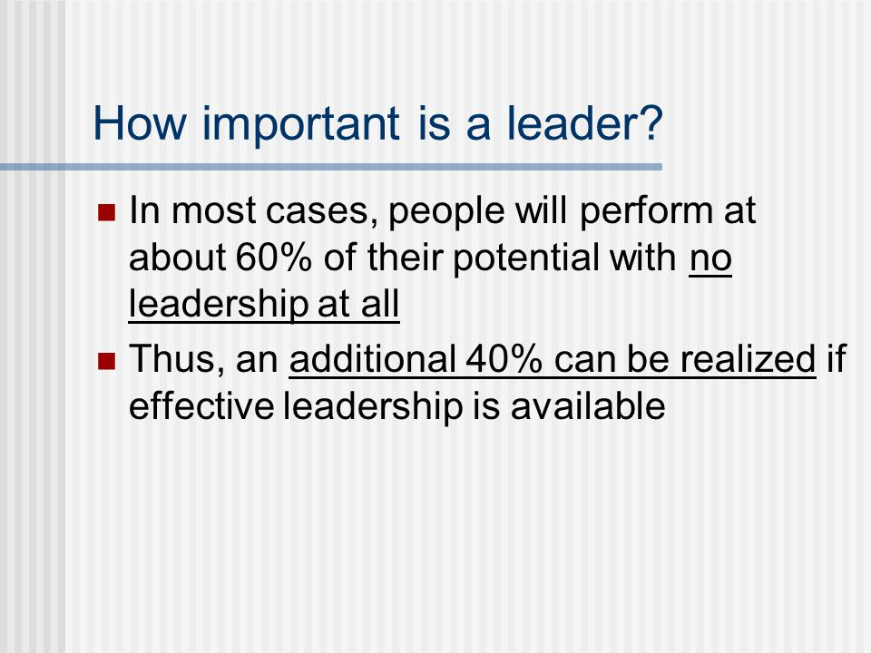 How important is a leader