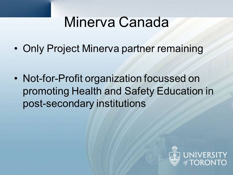 Minerva Canada Only Project Minerva partner remaining