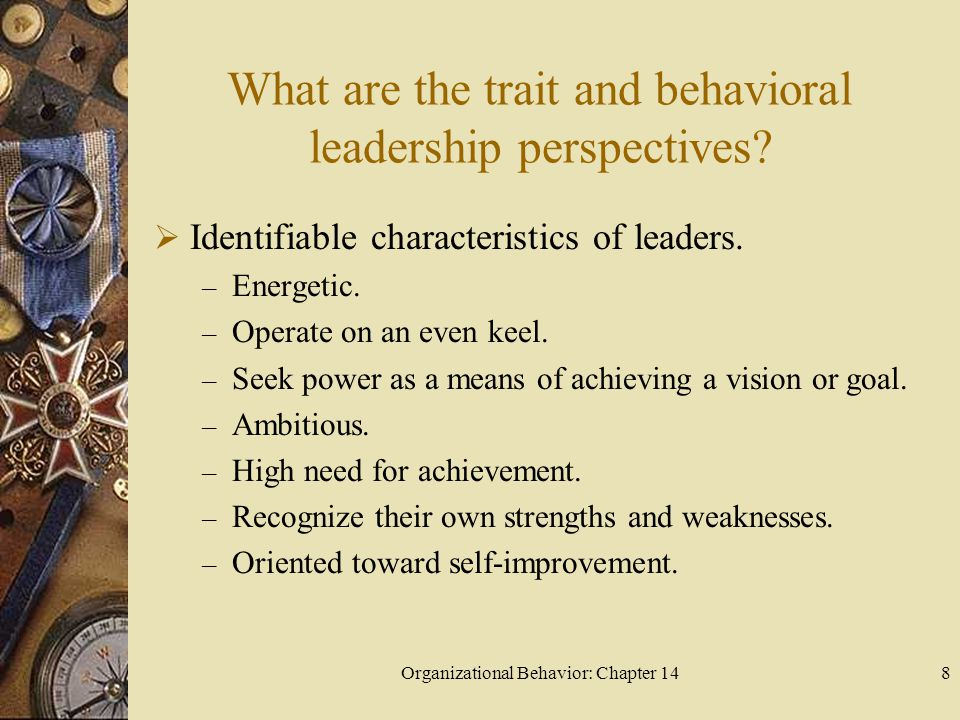 What are the trait and behavioral leadership perspectives