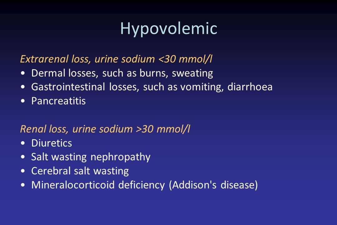 Hypovolemic Extrarenal loss, urine sodium <30 mmol/l