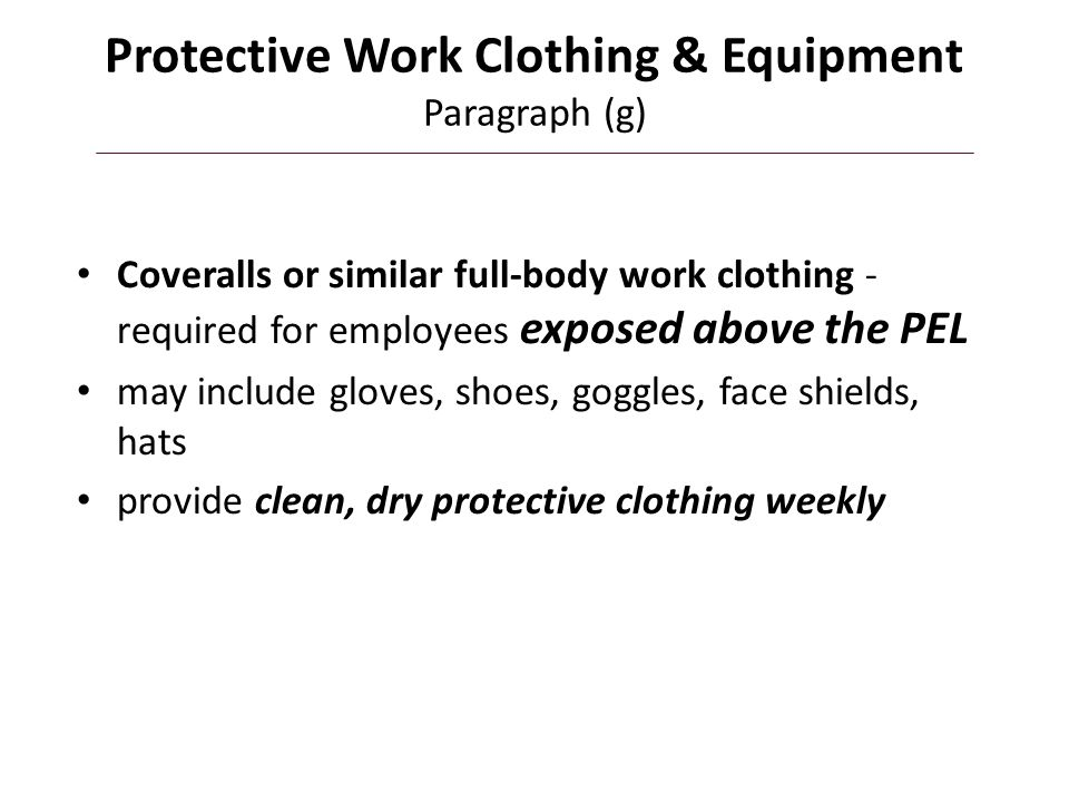 Protective Work Clothing & Equipment Paragraph (g)