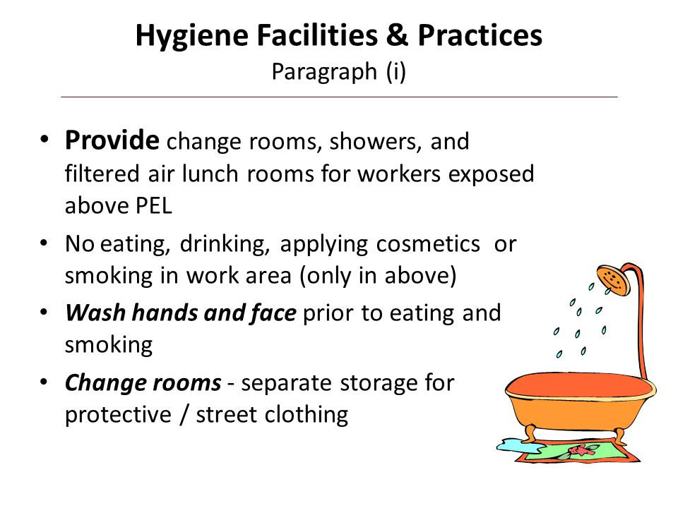 Hygiene Facilities & Practices Paragraph (i)