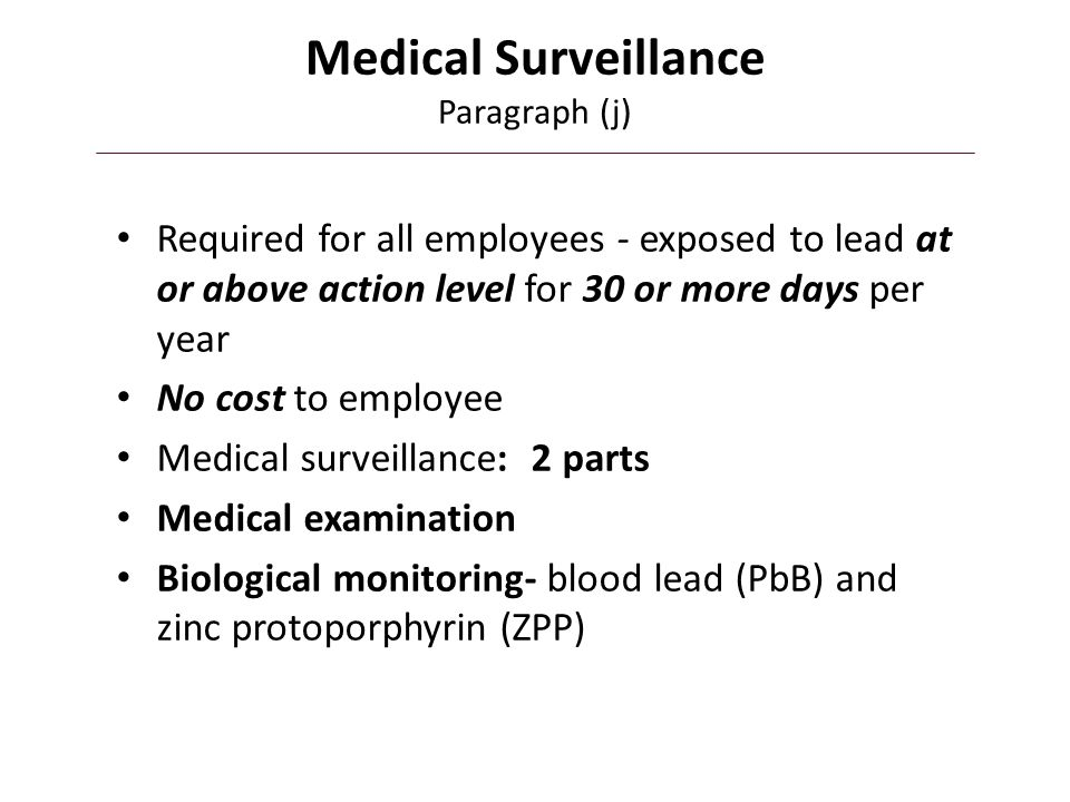 Medical Surveillance Paragraph (j)