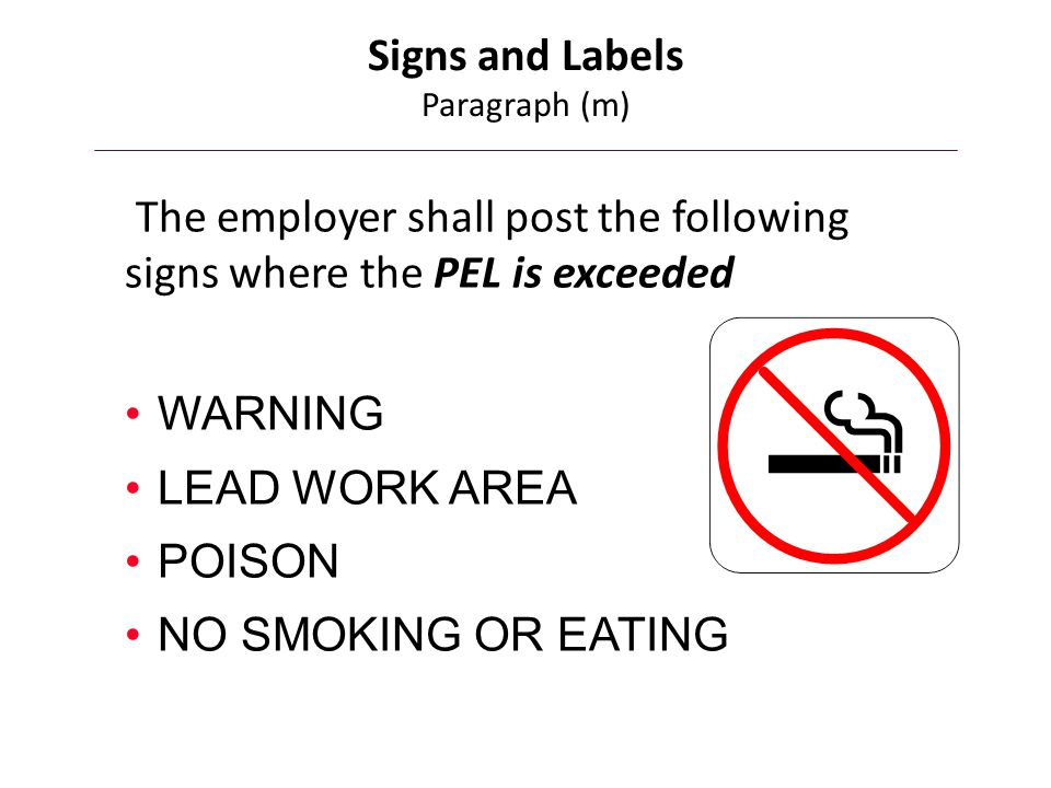 Signs and Labels Paragraph (m)