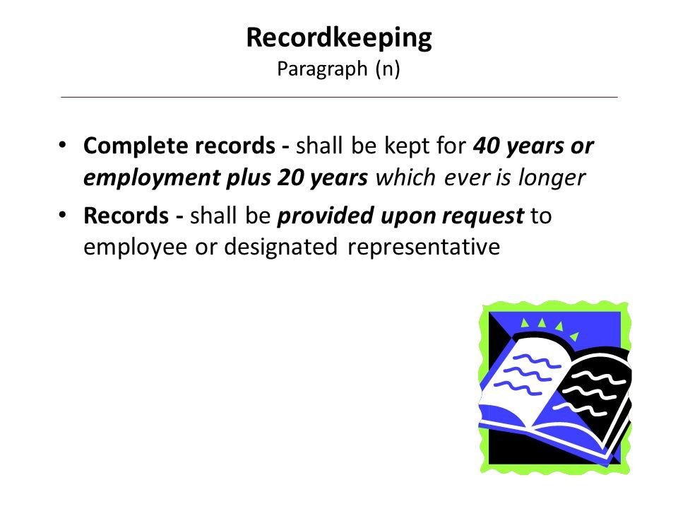 Recordkeeping Paragraph (n)