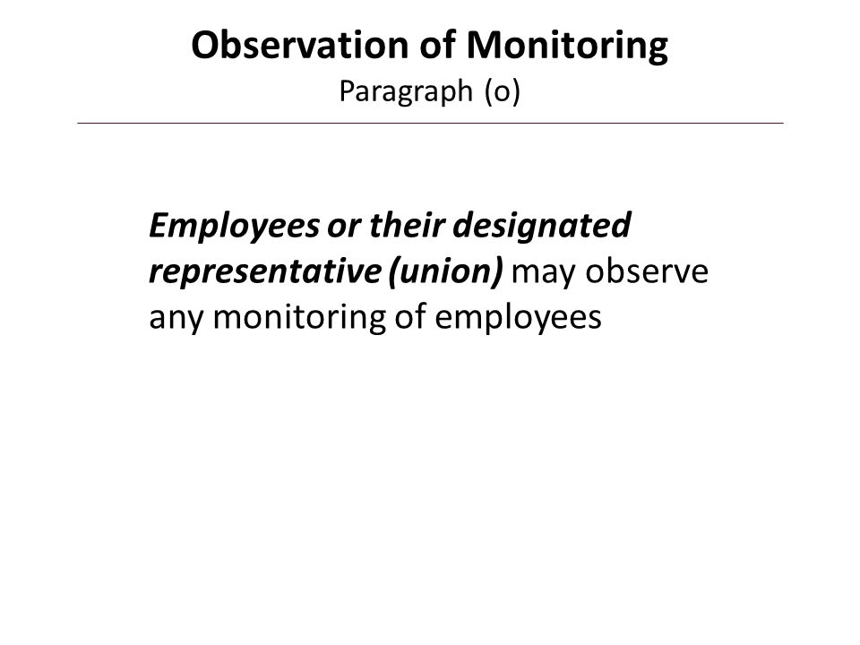 Observation of Monitoring Paragraph (o)
