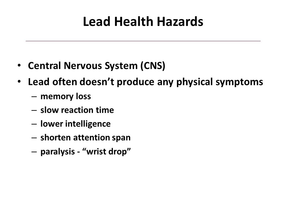 Lead Health Hazards Central Nervous System (CNS)
