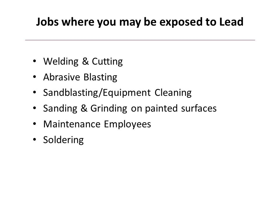 Jobs where you may be exposed to Lead