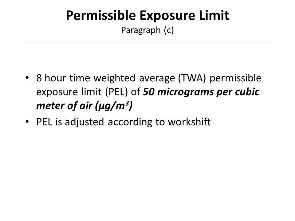 Permissible Exposure Limit Paragraph (c)