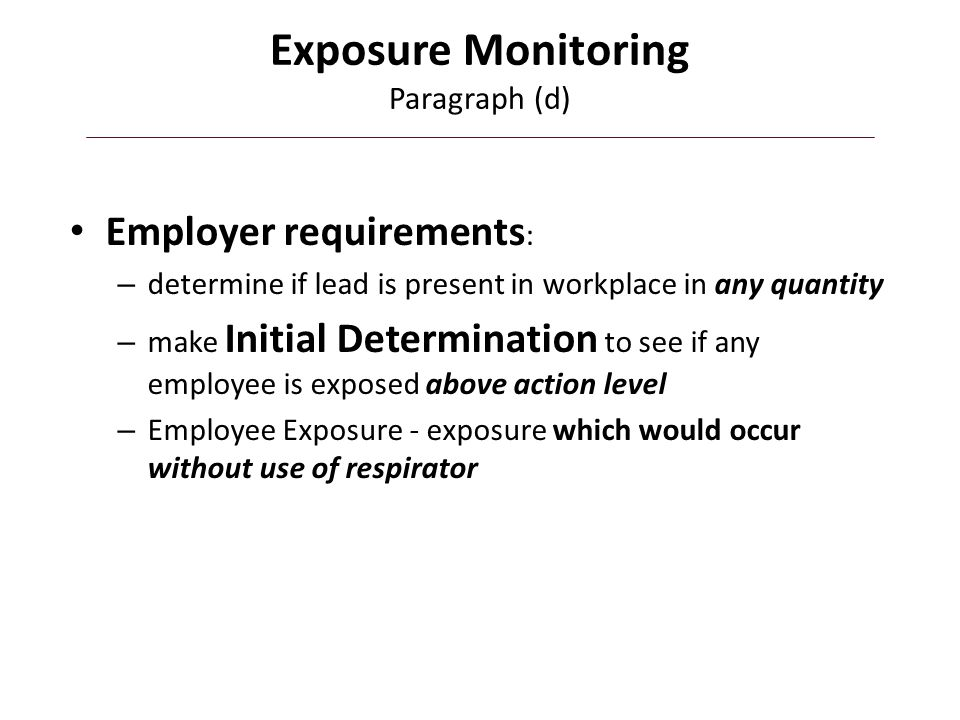 Exposure Monitoring Paragraph (d)