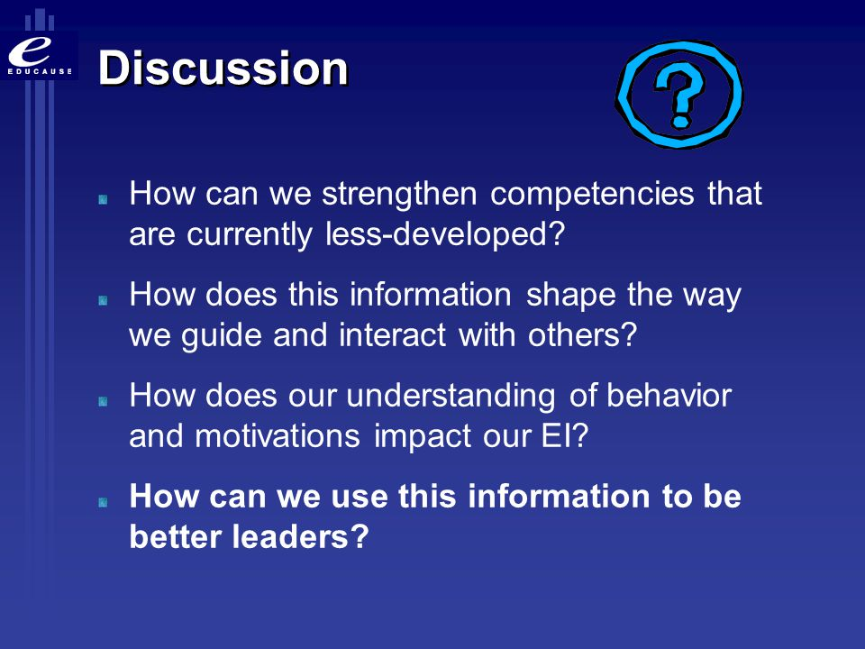 Discussion How can we strengthen competencies that are currently less-developed
