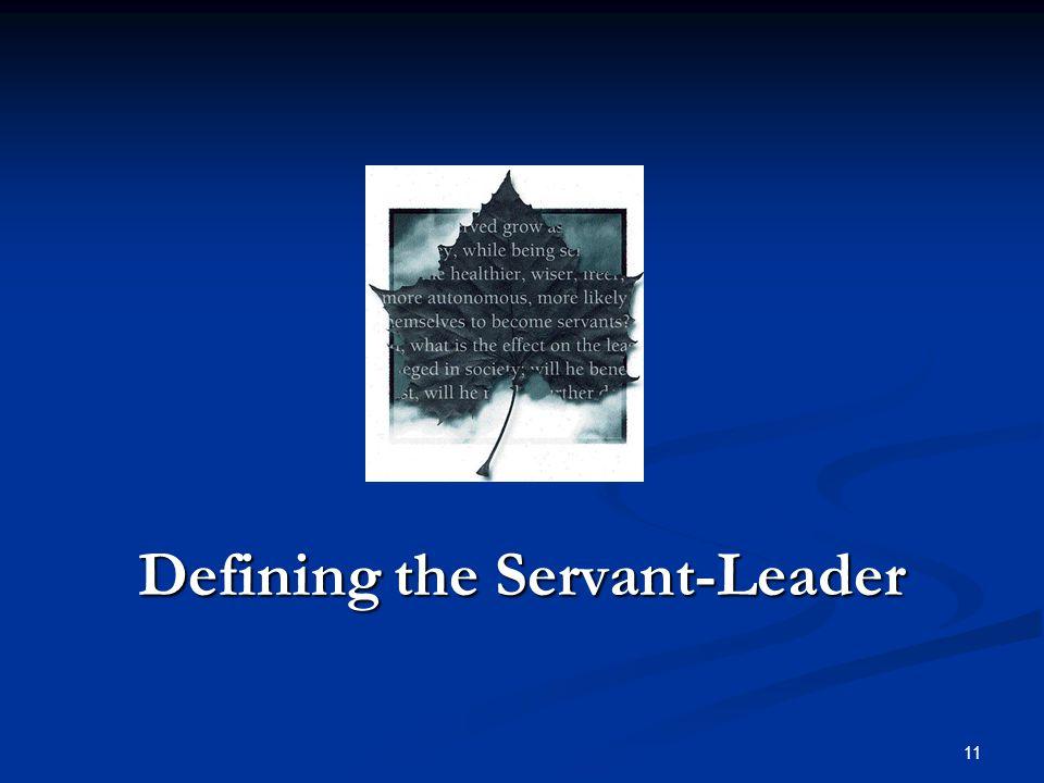 Defining the Servant-Leader