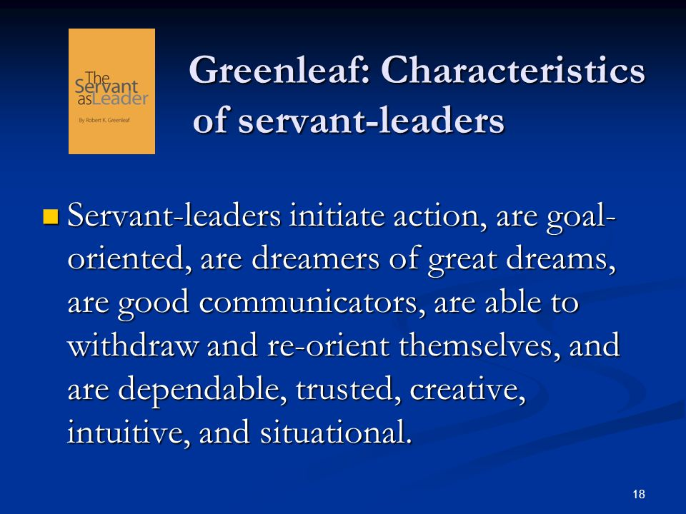 Greenleaf: Characteristics of servant-leaders