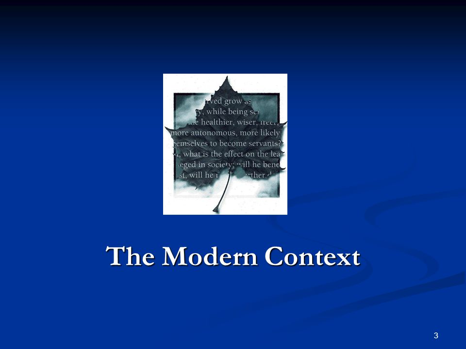 The Modern Context