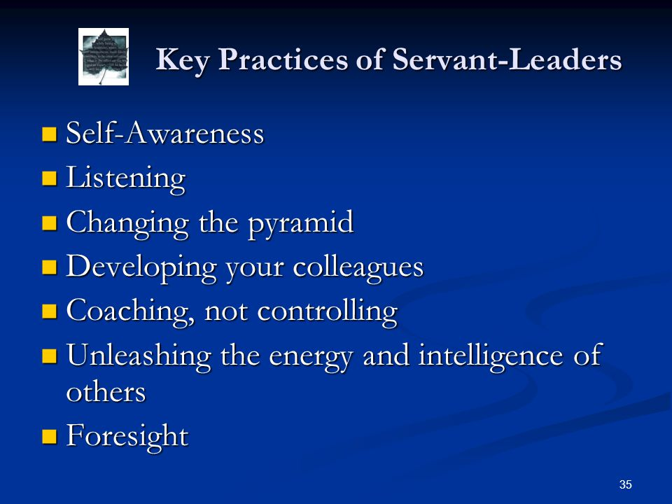 Key Practices of Servant-Leaders