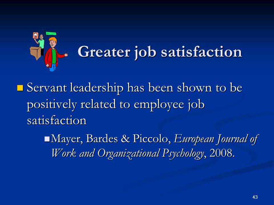 Greater job satisfaction