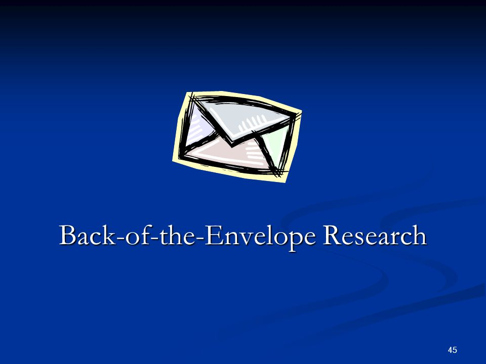 Back-of-the-Envelope Research