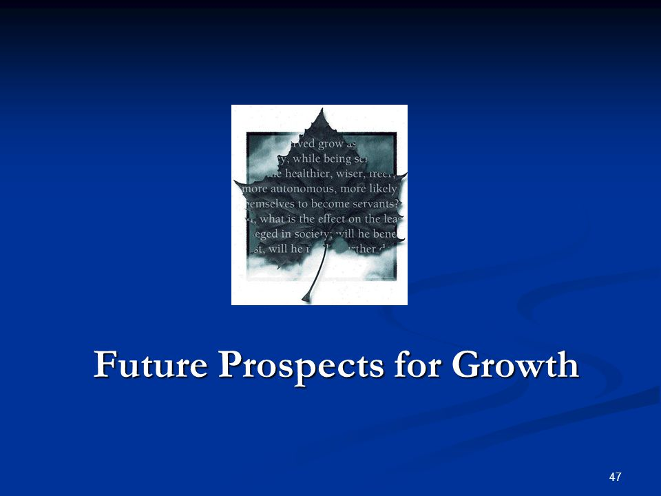 Future Prospects for Growth