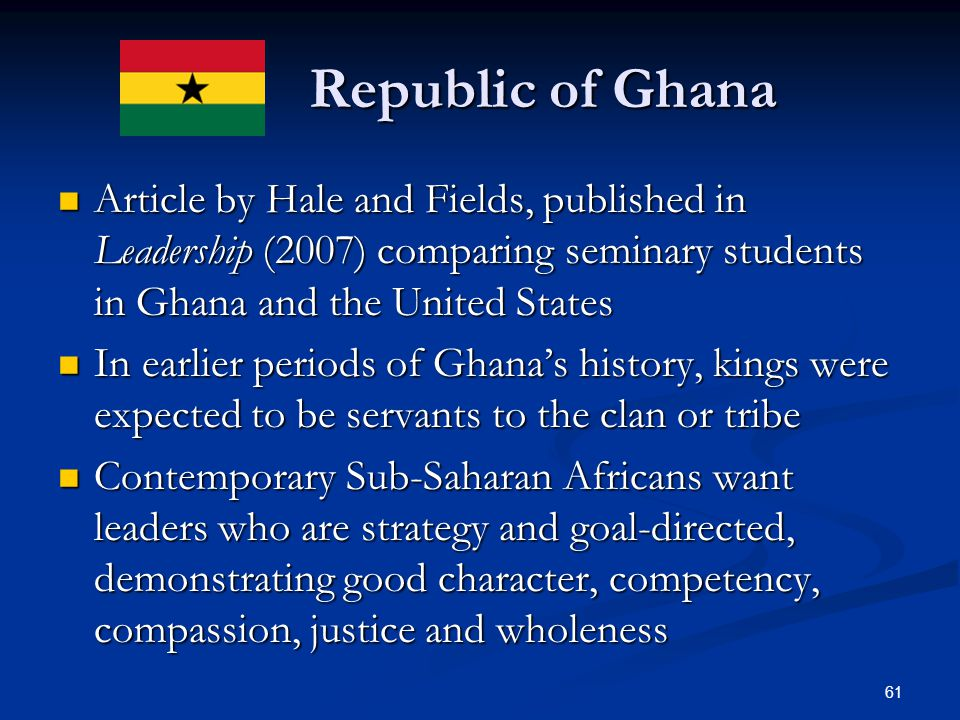 Republic of Ghana Article by Hale and Fields, published in Leadership (2007) comparing seminary students in Ghana and the United States.