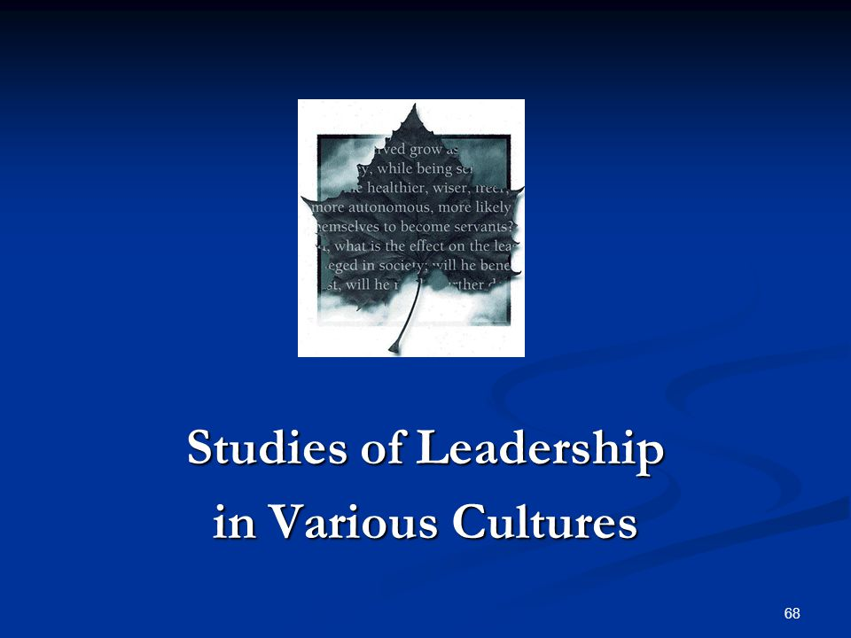 Studies of Leadership in Various Cultures