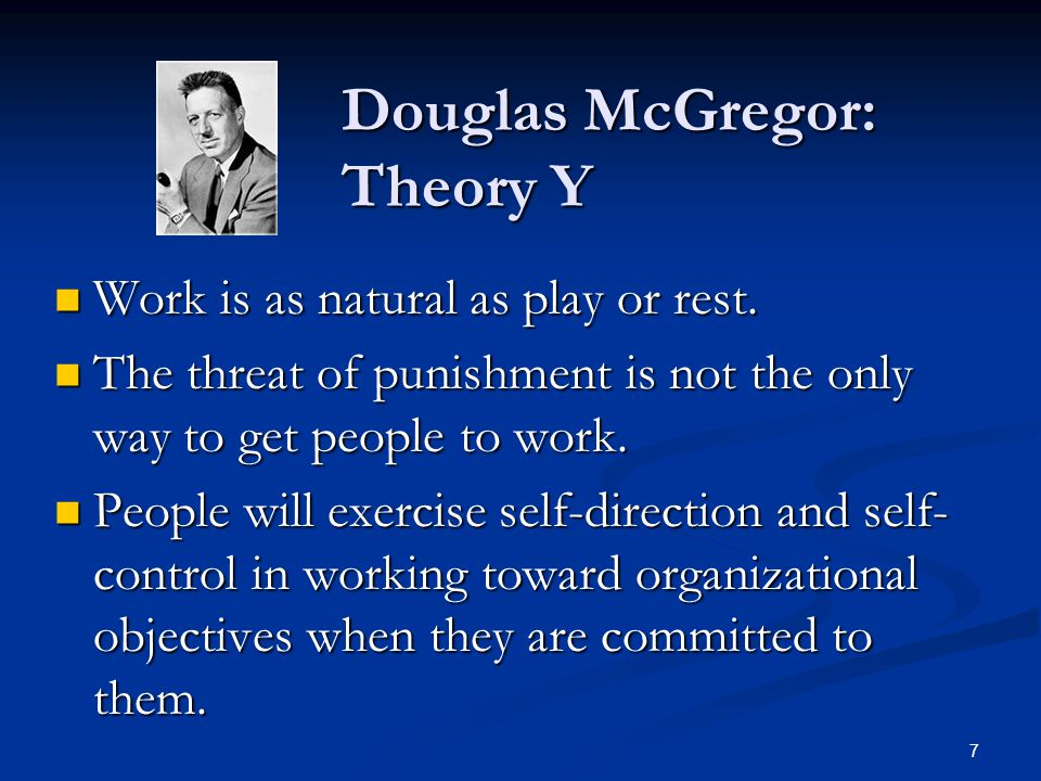 Douglas McGregor: Theory Y