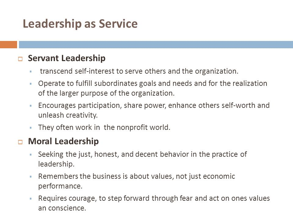 Leadership as Service Servant Leadership Moral Leadership
