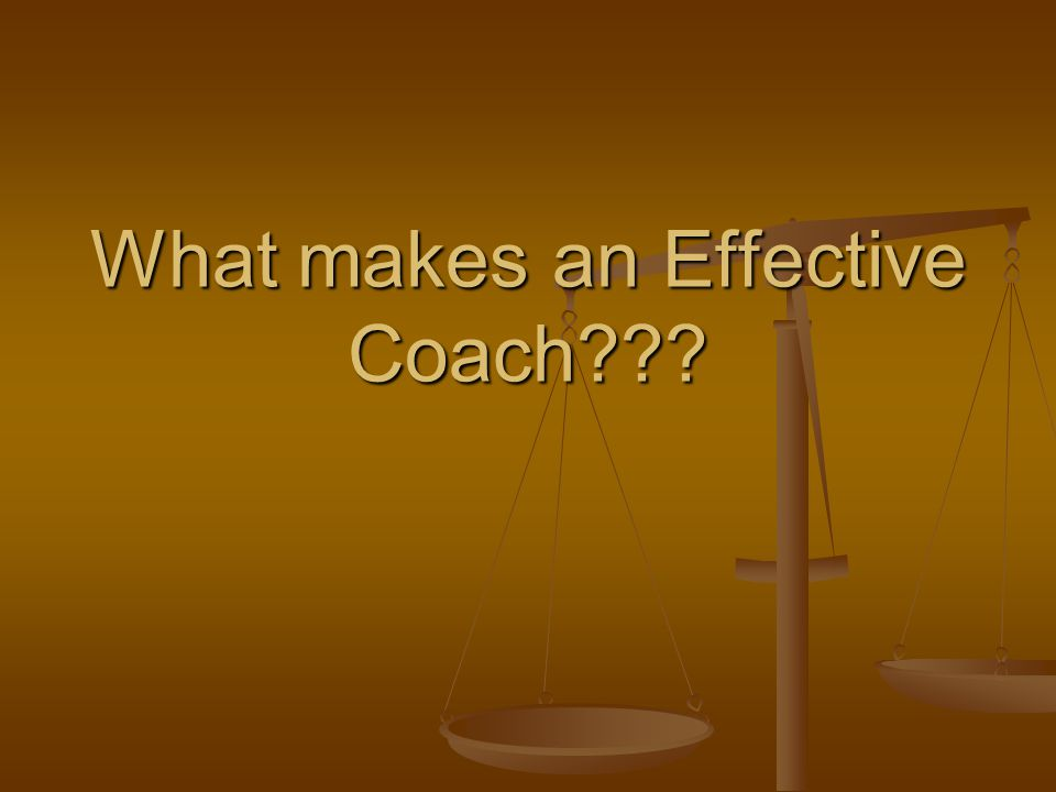 What makes an Effective Coach