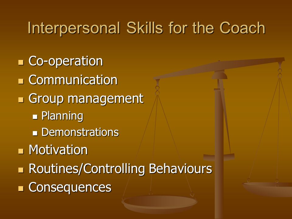 Interpersonal Skills for the Coach