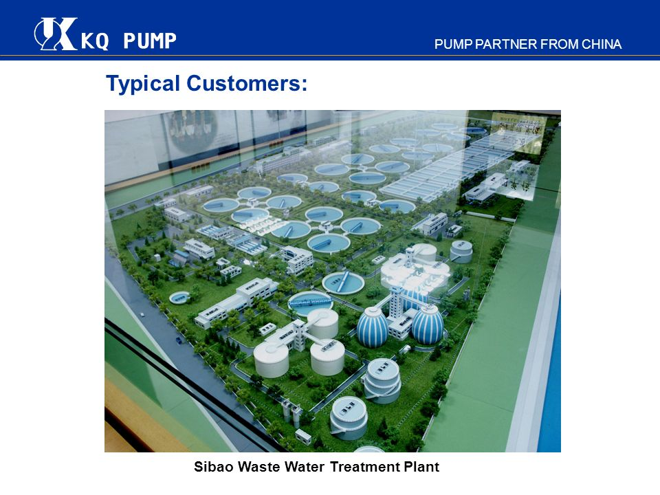 Typical Customers: Sibao Waste Water Treatment Plant