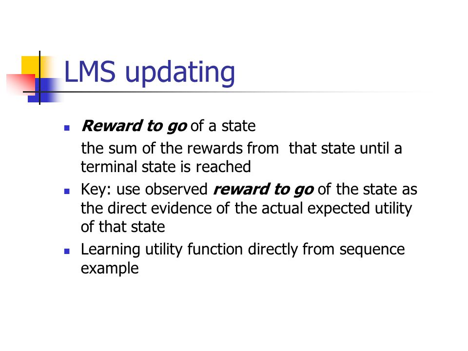LMS updating Reward to go of a state