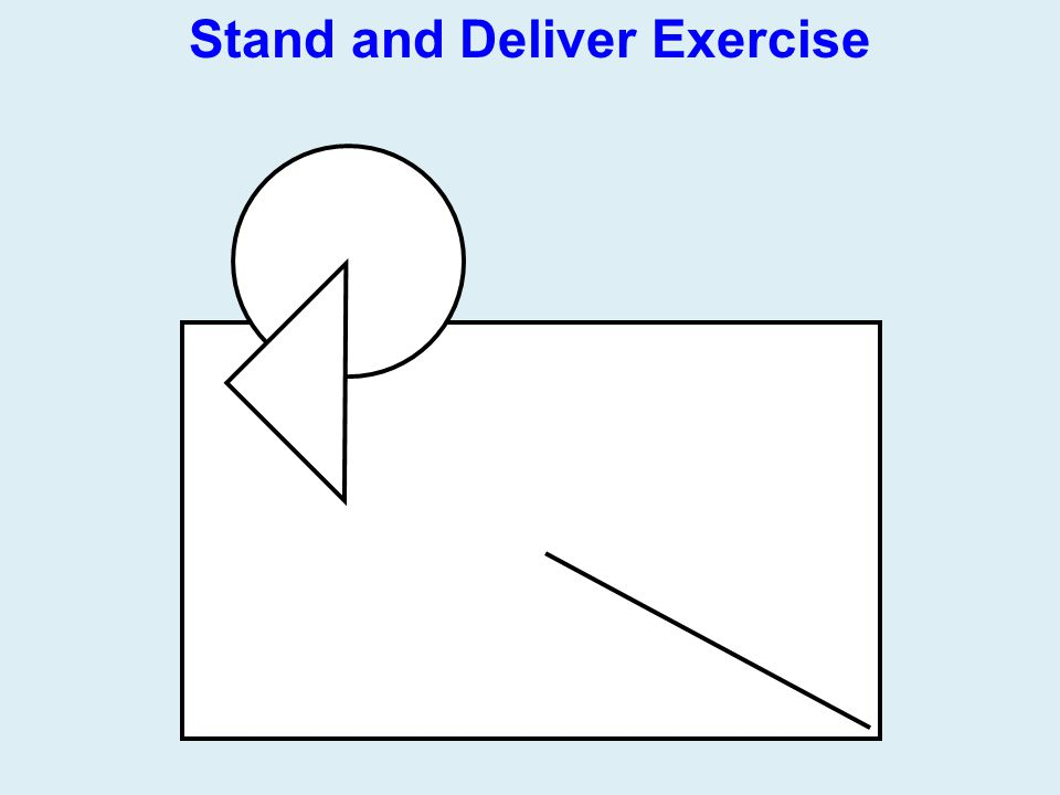 Stand and Deliver Exercise