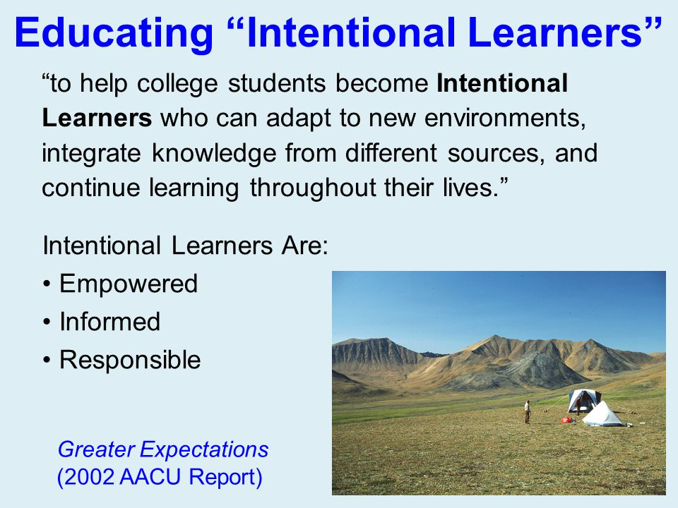 Educating Intentional Learners