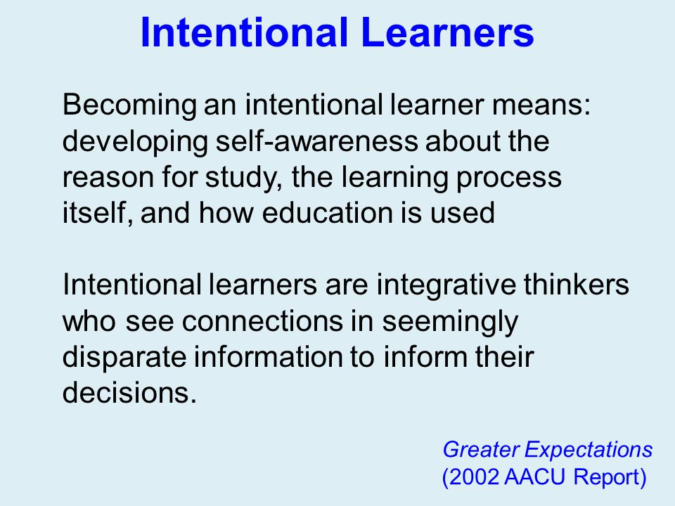 Intentional Learners