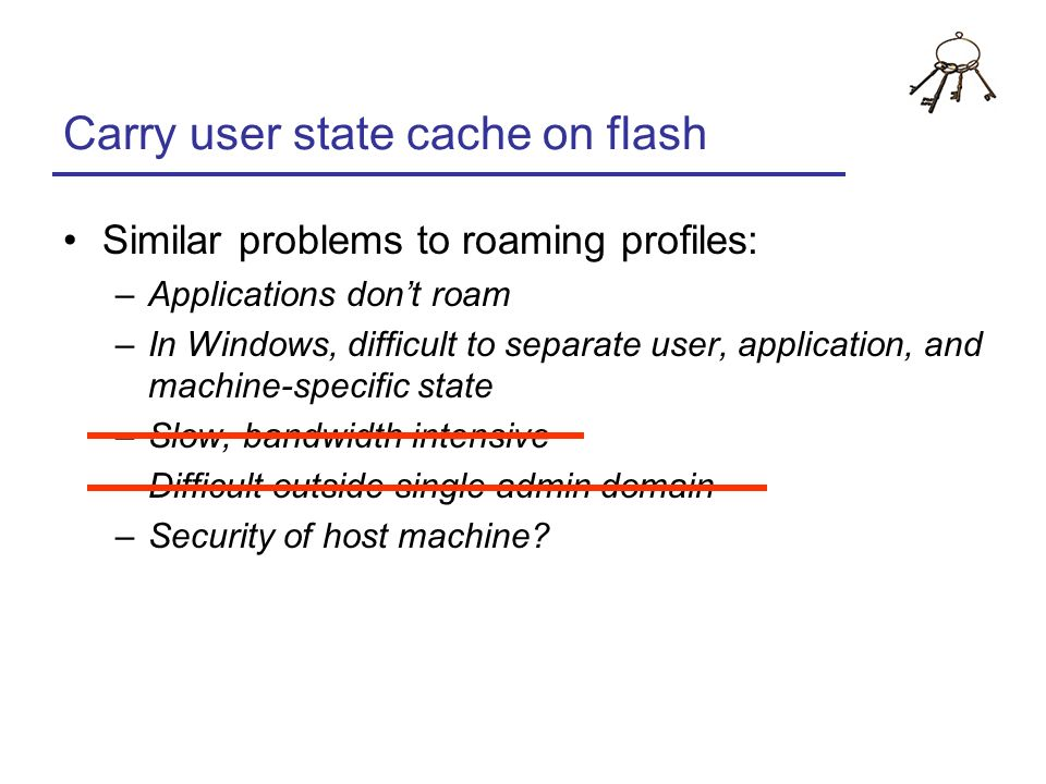 Carry user state cache on flash